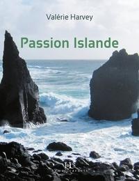 Valérie Harvey - Passion Islande.