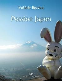 Valérie Harvey - Passion Japon.