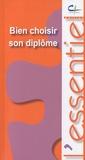 Valérie Hellouin - Bien choisir son diplôme.