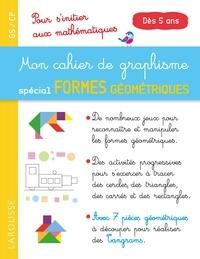 Deedr.fr Mon cahier de graphisme spécial formes géométriques GS/CP dès 5 ans - Pour s'initier au mathématiques Image