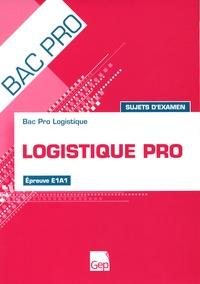 Logistique pro - Sujets dexamen épreuve E1A1.pdf