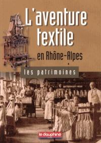 Valérie Huss - L'aventure textile en Rhône-Alpes.