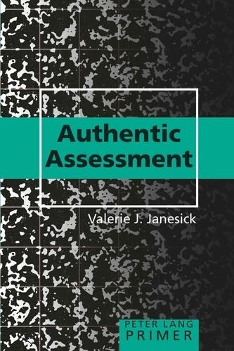 Valerie j. Janesick - Authentic Assessment Primer.