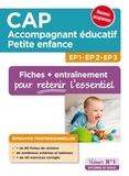 Valérie Jacob et Virginie Pépin - EP1, EP2, EP3 CAP Accompagnant éducatif petite enfance - Fiches + entraînement.