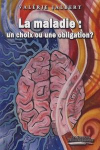 La maladie : un choix ou une obligation ?.pdf