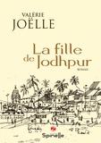 Valérie Joëlle - La fille de Jodhpur.