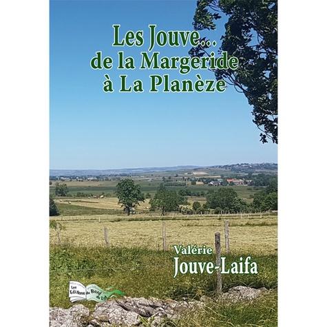 Valérie Jouve-Laïfa - Les Jouve... - De la Margeride à La Planèze.