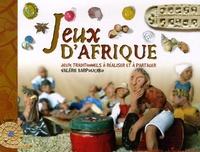 Valérie Karpouchko - Jeux d'Afrique - Jeux traditionnels à réaliser et à partager.
