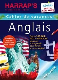 Valérie Katzaros et Matt Stokes - Cahier de vacances Anglais Adultes - Spécial New York, 100 % jeux.