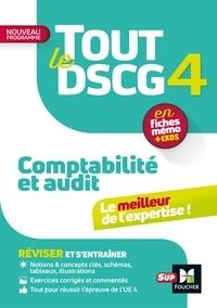 Valérie Keller et Sébastien Paugam - Tout le DSCG 4 - Comptabilité et Audit - 3e édition - Révision et entraînement.
