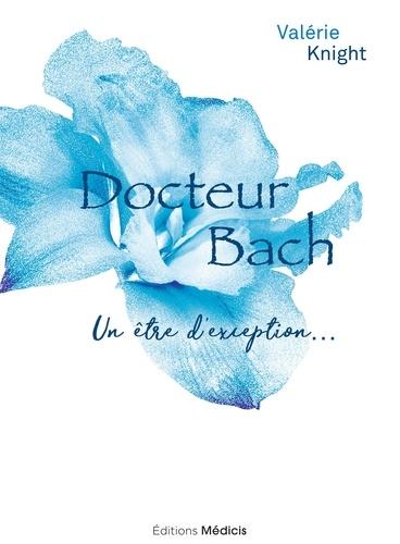 Docteur Bach - Format ePub - 9782853275644 - 10,99 €