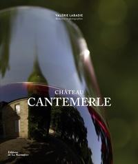 Château Cantemerle - Valérie Labadie |