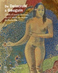 Valérie Lagier - De Delacroix à Gauguin - Chefs-d'oeuvre dessinés du XIXe siècle du musée de Grenoble.