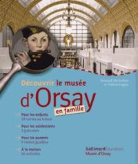 Valérie Lagier et Seonaid McArthur - Découvrir le musée d'Orsay en famille.