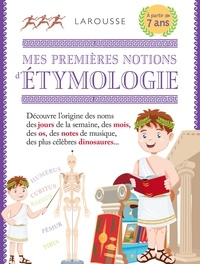 Valérie Lambde - Mes premières notions d'étymologie.