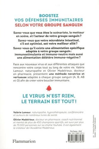 Boostez vos défenses immunitaires selon votre groupe sanguin. Une méthode inédite pour se protéger des virus