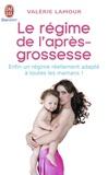Valérie Lamour - Le régime de l'après-grossesse.