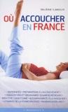 Valérie Lamour - Où accoucher en France.