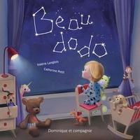 Valérie Langlois et Catherine Petit - Beau dodo.