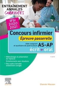 Valérie Laperche - Concours infirmier épreuve passerelle AS/AP - Entraînement annales corrigées.