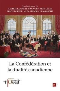 Ebooks gratuits pour ipad 2 télécharger La Confédération et la dualité canadienne FB2 par Valérie Lapointe-Gagnon
