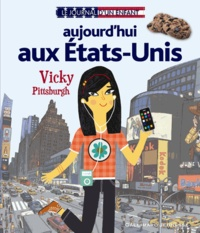 Valérie Latour-Burney - Aujourd'hui aux Etats-Unis - Vicky, Pittsburgh.