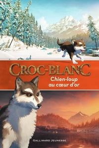Valérie Latour-Burney - Croc-Blanc - Chien-loup au coeur d'or.