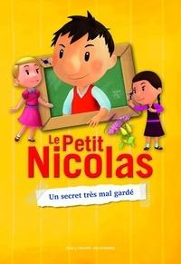 Valérie Latour-Burney - Le Petit Nicolas Tome 5 : Un secret très mal gardé.