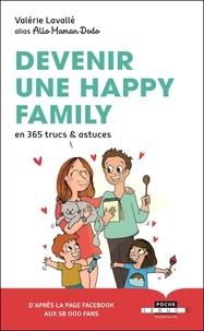 Valérie Lavallé - Devenir une happy family en 365 trucs & astuces.
