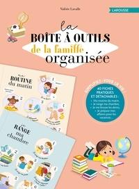 La boîte à outils de la famille organisée - Avec 40 fiches pratiques et détachables.pdf