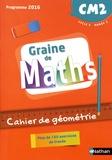 Valérie Le Goff et Cédric Beaumin - Graine de Maths CM2 - Cahier de géométrie.