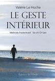 Valérie Le Huche - Le geste intérieur.