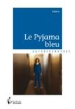 Valérie - Le Pyjama bleu.