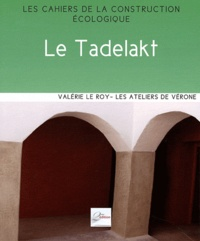 Valérie Le Roy - Le Tadelakt.