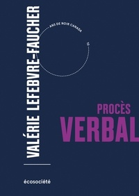 Valérie Lefebvre-Faucher - Procès verbal.