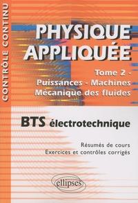 Physique appliquée BTS électrotechnique - Tome 2, Puissances-Machines-Mécanique des fluides.pdf