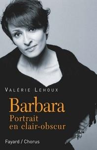 Valérie Lehoux - Barbara - Portrait en clair-obscur.