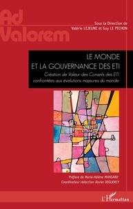 Valérie Lejeune et Guy Le Péchon - Le monde et la gouvernance des ETI - Création de Valeur des Conseils des ETI confrontées aux évolutions majeures du monde.
