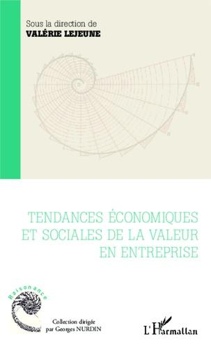 Tendances économiques et sociales de la valeur en entreprise