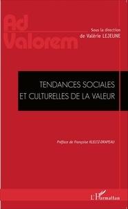Valérie Lejeune - Tendances sociales et culturelles de la valeur.