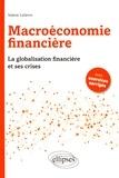 Valérie Lelièvre - Macroéconomie financière - La globalisation financière et ses crises.