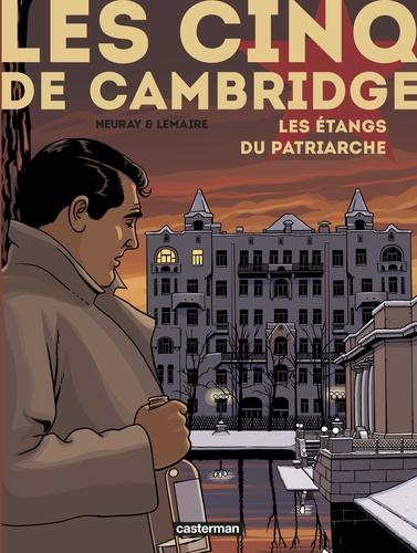 Les cinq de Cambridge Tome 3 Les étangs du patriarche