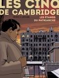 Valérie Lemaire et Olivier Neuray - Les cinq de Cambridge Tome 3 : Les étangs du patriarche.