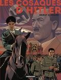 Valérie Lemaire et Olivier Neuray - Les cosaques d'Hitler Intégrale : .