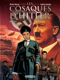 Valérie Lemaire et Olivier Neuray - Les cosaques d'Hitler Tome 1 : Macha.