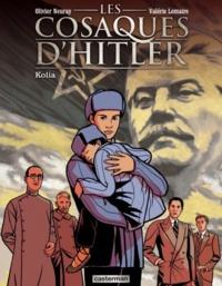 Valérie Lemaire et Olivier Neuray - Les cosaques d'Hitler Tome 2 : Kolia.