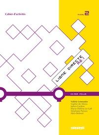 Valérie Lemeunier - Ligne directe A2.1 - Cahier d'exercices. 1 Cédérom