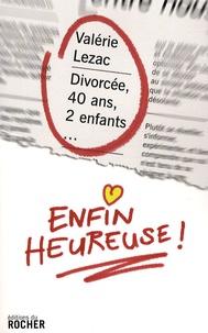 Divorcée, 40 ans, 2 enfants... enfin heureuse!.pdf