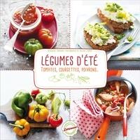 Valérie Lhomme et Bérengère Abraham - Tomates, aubergines, poivrons et légumes d'été.