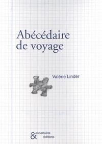 Valérie Linder - Abécédaire de voyage.